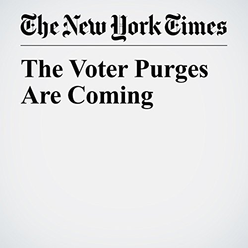 The Voter Purges Are Coming copertina