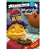[(Sid the Science Kid: What's That Smell? )] [Author: Jennifer Frantz] [May-2010]