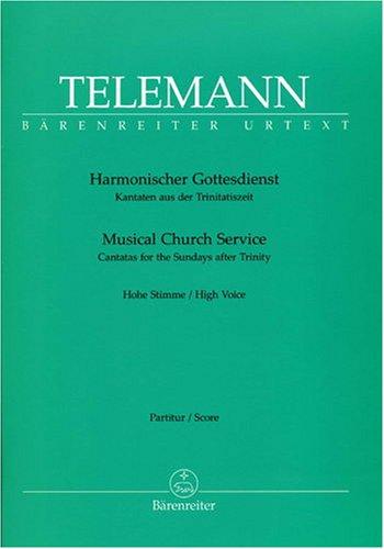 Harmonischer Gottesdienst Kantaten aus der Trinitatiszeit : Partitur, Urtextausgabe : hSti/Instr-Mel/Bc