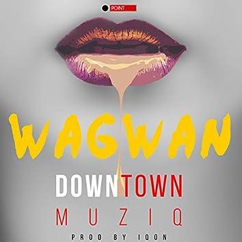 Wagwan