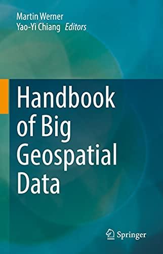 Handbook of Big Geospatial Data (English Edition)