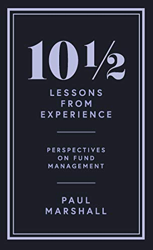 10½ Lessons from Experience: Perspectives on Fund Management