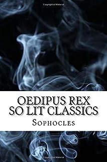 Oedipus Rex: So Lit Classics