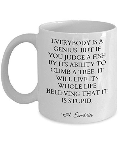 Albert Einstein Inspirational Quote Mug Everybody is a Genius Motivational Birthday Gift for Student From Teacher Mom Dad (15oz)