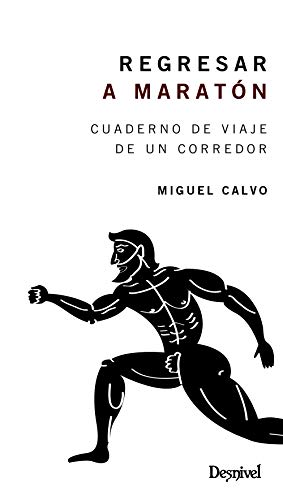 Regresar a Maratón (Miguel Calvo)