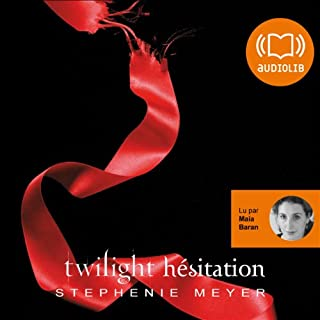 Hésitation     Twilight 3              By:                                                                                                                                 Stephenie Meyer                               Narrated by:                                                                                                                                 Maia Baran                      Length: 14 hrs and 26 mins     2 ratings     Overall 5.0
