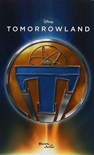 Tomorrowland. La novela