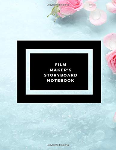 Film maker's Storyboard Notebook: Film Notebook| Clapperboard and Frame Sketchbook Template| Panel Pages for Storytelling| Story Drawing & 4 Frames ... Makers, Animators & Advertisers. Paperback