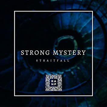 Strong Mystery
