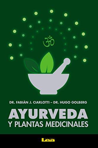 Ayurveda y plantas medicinales (Alternativa) (Spanish Edition)