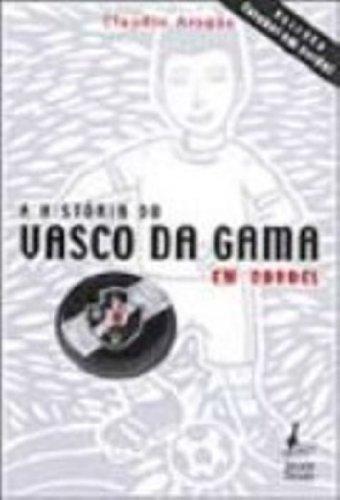 Historia Do Vasco Da Gama Em Cordel