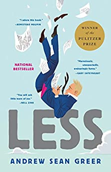 Less: Winner of the Pulitzer Prize for Fiction 2018 (English Edition) van [Andrew Sean Greer]