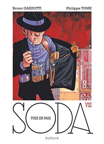 Soda - tome 8 - Tuez en paix (réédition)