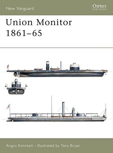 Union Monitor 1861-65 (New Vanguard, Band 45)
