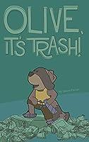 Olive, It's Trash!
