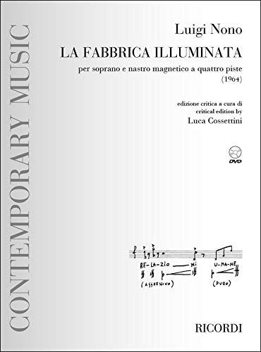 La fabbrica illuminata (+DVD) : für Sopran und Tonband