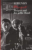 Maigret und der gelbe Hund