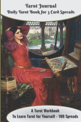 Tarot Journal Daily Tarot Book for 3 Card Spreads: A Tarot Workbook to Learn Tarot for Yourself - 10