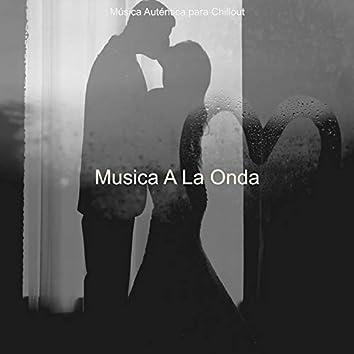 Musica A La Onda