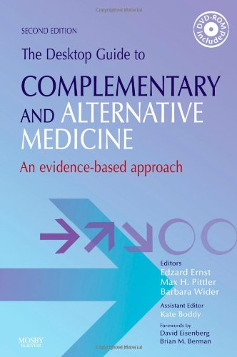 The Desktop Guide to Complementary and Alternative Medicine: An Evidence-Based Approach