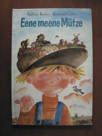 Eene meene Mütze - alte Kinderreime und Geschichten aus Holland.