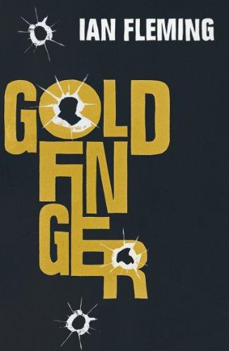 Goldfinger: James Bond 007 (English Edition)