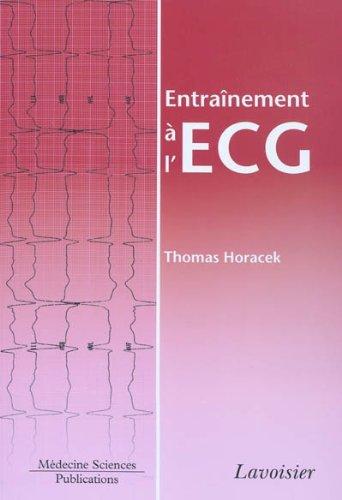Entraînement à l'ECG - 259 tracés ECG, 67 figures