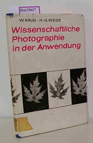 Wissenschaftliche Photographie in der Anwendung. Wege zur Informationsausschöpfung photographischer Schwarzweiß-Negative.