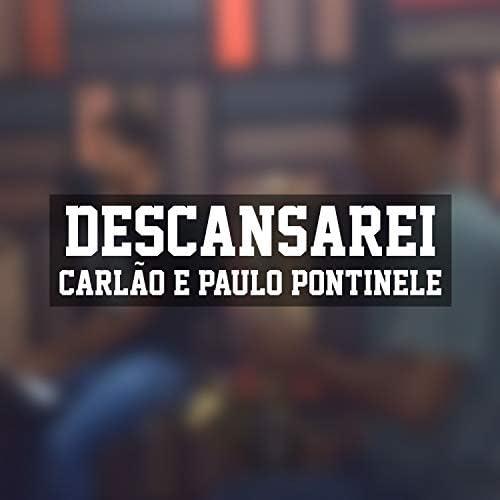 Carlão & Paulo Pontinele
