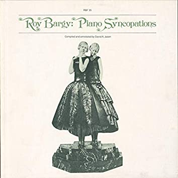 Roy Bargy: Piano Syncopations