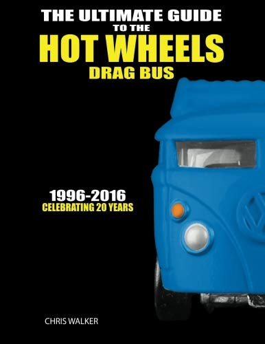 The Ultimate Guide to the Hot Wheels Drag Bus