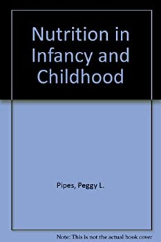 Paperback Nutrition in infancy and childhood Book