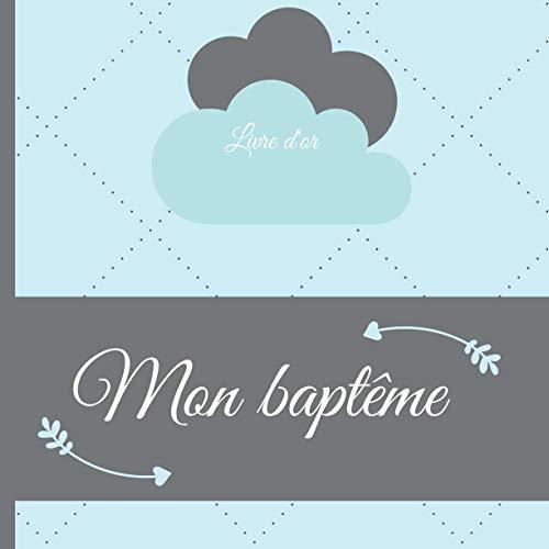 Livre d'or Mon Baptême: Livre d'or baptême garçon, 50 pages à remplir et page de garde à...