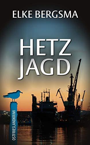 Hetzjagd - Ostfrieslandkrimi (Büttner und Hasenkrug ermitteln 26)