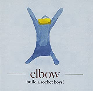 Build a Rocket Boys! by Elbow (2011-04-12)