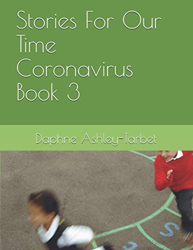Stories For Our Time Coronavirus Book 3