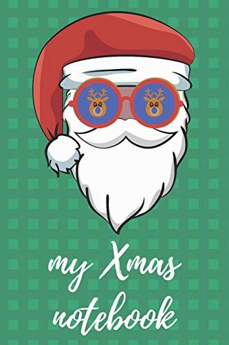 My Xmas notebook: Take notes with Santa Claus