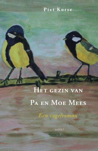 Het gezin van Pa en Moe Mees: een vogelroman
