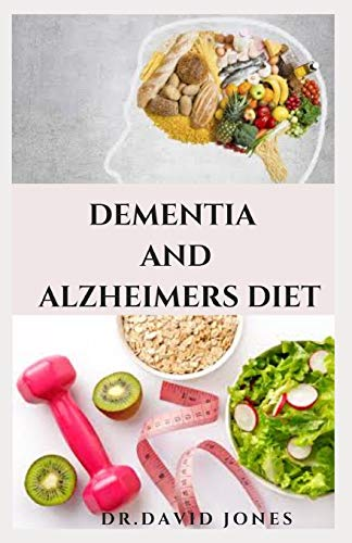 41J Kr+xcZL - DEMENTIA AND ALZHEIMEIR DIET: Experts Guide To Following The Anti-aging Longevity Diet Includes Delicious Recipes and Meal Plan Better Health