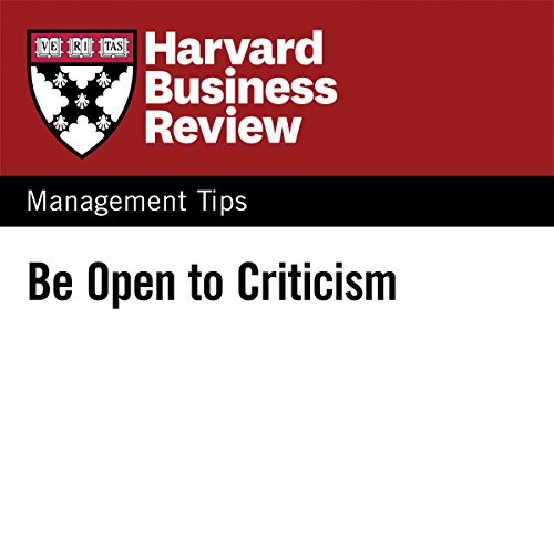 Be Open to Criticism audiobook cover art