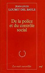 De la police et du contrôle social de Jean-louis Loubet del bayle