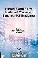 Finansal Basarisizlik ve Istatistiksel Yöntemler: Borsa Istanbul Uygulamasi
