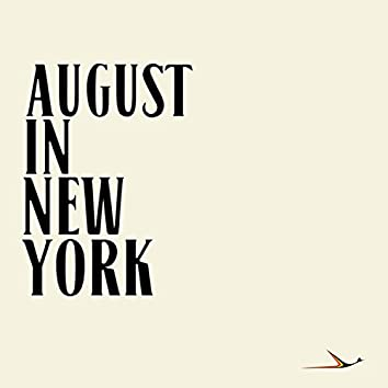August In New York
