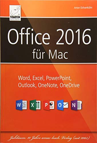 Office mac:2016: Word, Excel, PowerPoint,  Outlook, OneNote, OneDrive