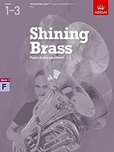 Shining Brass, Book 1, Piano Accompaniment F: 18 Pieces for Brass, Grades 1-3 (Shining Brass (ABRSM))