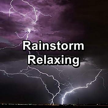 Rainstorm Relaxing