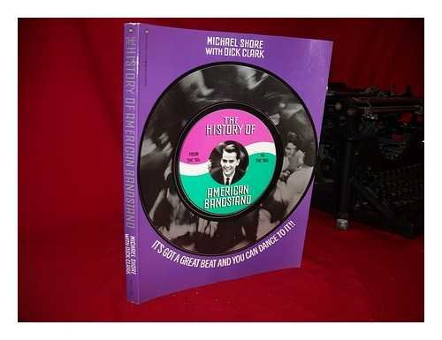 History of American Bandstand: It's Got a Great Beat and You Can Dance to It