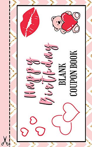 Happy Birthday: Blank Coupon Book / 20 Blank DIY Gift Vouchers / Gift For Friends & Family