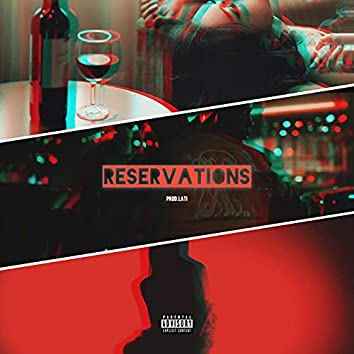 Reservations (feat. Kyng MIA)
