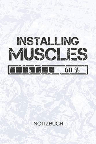 Installing Muscles: Bodybuilder Notizbuch A5 Kariert - Kraftsportler Heft - Fitness Notizheft 120 Seiten KARO - Körperkult Notizblock Installiere Muskeln Motiv - Fitnesstrainer Geschenk